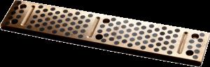 Gleitleiste aus Bronze mit Schmiernuten in wartungsfreier Ausführung